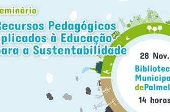 Seminário - Recursos Pedagógicos aplicados à Educação para a Sustentabilidade