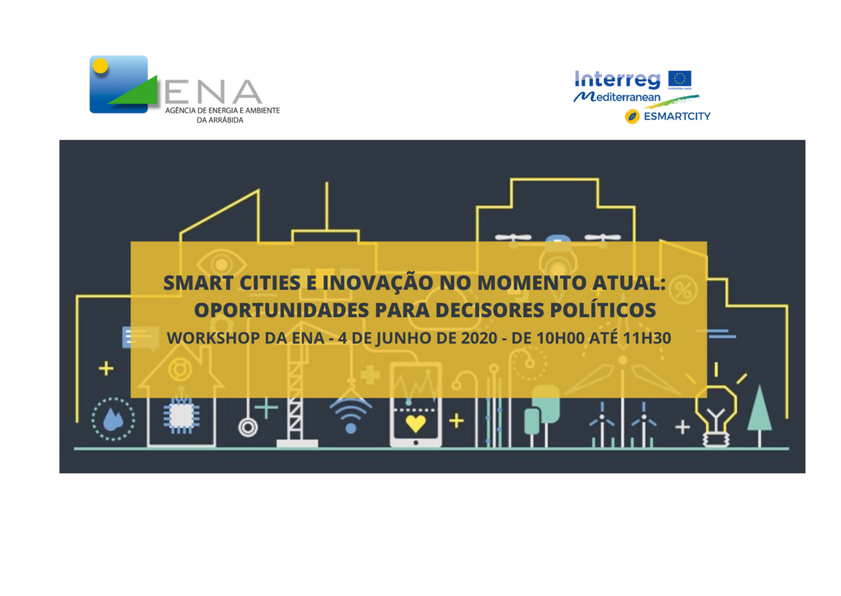 """""""Smart Cities e inovação no momento atual: oportunidades para decisores políticos"""""""