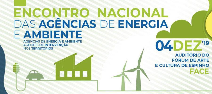Encontro Nacional das Agências de Energia e Ambiente (#ENAEA2019), 04 de Dezembro, Espinho.
