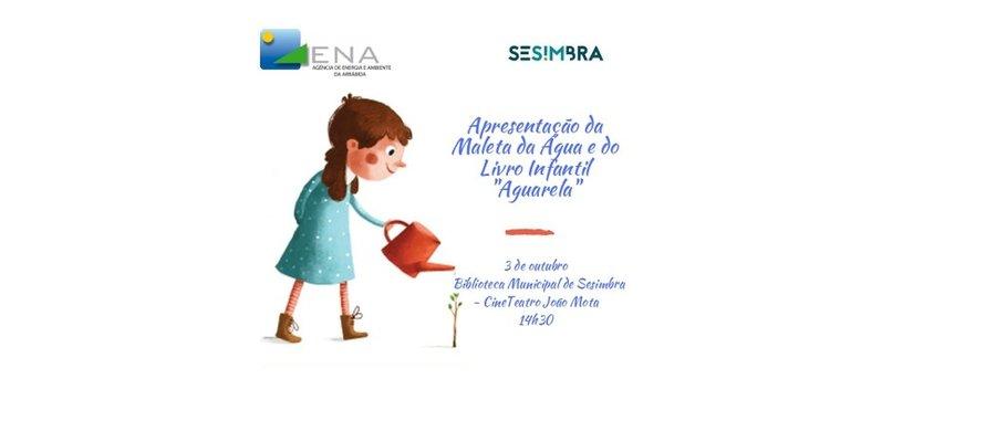 """Apresentação da Maleta da Água e do Livro Infantil """"Aguarela"""""""